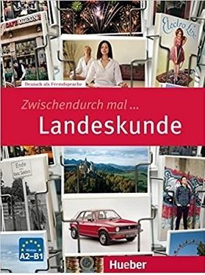 کتاب ZWISCHENDURCH MAL Landeskunde
