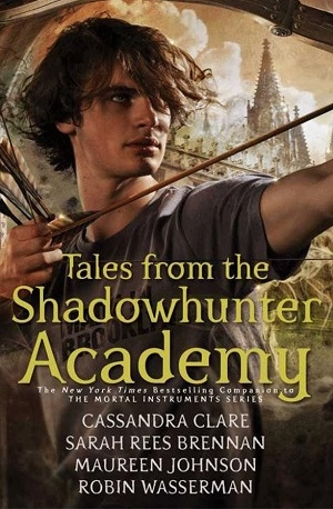 کتاب Tales from the Shadowhunter Academy