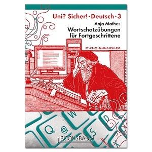 کتاب آلمانی یونی زیشا (Wortschatzübungen für Fortgeschrittene UNI? SICHER! 3 (B2-C1-C2