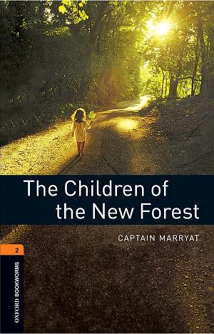 کتاب Oxford Bookworms 2 The Children of the New Forest