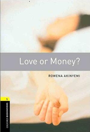 کتاب Oxford Bookworms 1 Love or Money+CD