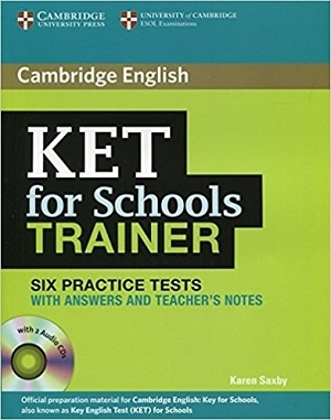 کتاب Cambridge English KET For Schools Trainer (6Practice Tests)+CD