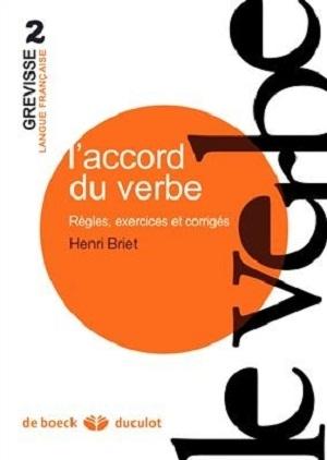 کتاب L'accord du verbe Règles, exercices et corrigés