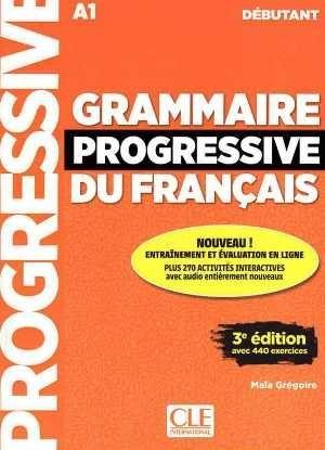 کتاب Grammaire Progressive Du Francais A1 - Debutant - 3rd +Corriges+CD