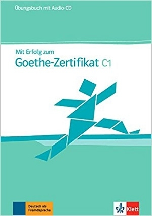 کتاب تمرین آزمون میت ارفوگ آلمانی Mit Erfolg zum Goethe-Zertifikat: Ubungsbuch C1 + CD