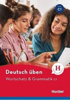 کتاب آلمانی ورچتز اند گرمتیک Deutsch Uben: Wortschatz & Grammatik C1