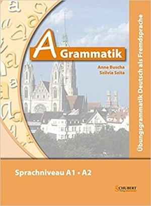 کتاب A Grammatik: Übungsgrammatik Deutsch als Fremdsprache, Sprachniveau A1/A2