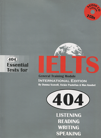 كتاب 404Essential Tests for IELTS General Training Module Book