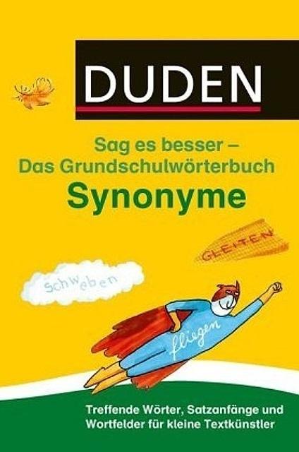 کتاب Duden Sag es besser Das Grundschulwörterbuch Synonyme
