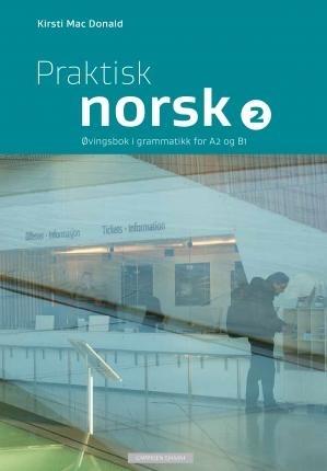 کتاب زبان نروژی پرکتیس نوشک Praktisk norsk 2. Øvingsbok i grammatikk for A2 og B1 چاپ دیجیتال رنگی