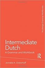 کتاب Intermediate Dutch: A Grammar and Workbook