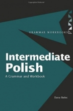کتاب گرامر لهستانی اینترمدیت پولیش Intermediate Polish: A Grammar and Workbook