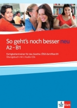 کتاب آزمون گوته زبان آلمانی زو گتس نوخ بسر نیو So geht's noch besser neu A2/B1 mit CD