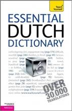 فرهنگ لغت هلندی Essential Dutch Dictionary: A Teach Yourself Guide