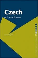 کتاب زبان چک Czech: An Essential Grammar (Essential Grammars)