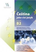کتاب زبان چک aj. Čeština jako cizí jazyk. Úroveň B2