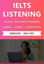 کتاب (IELTS Listening Actual Tests (Feb– May 2021