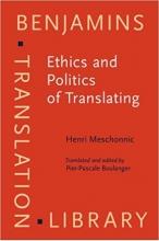 کتاب Ethics and Politics of Translating