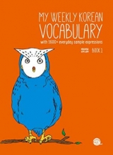 My Weekly Korean Vocabulary Book 1 (매일매일 단어공부 1)