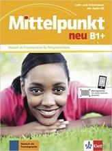 کتاب آلمانی Mittelpunkt neu B1+ (Lehr- und Arbeitsbuch)