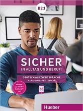 کتاب آلمانی Sicher in Alltag und Beruf! B2.1 (Kursbuch + Arbeitsbuch)