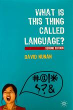 کتاب What Is This Thing Called Language 2nd Edition