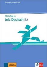 کتاب آزمون تلک ب دو تست MIT Erfolg Zu Telc Deutsch B2: Testbuch