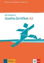 کتاب تست و تمرین آزمون میت ارفوگ آلمانی Mit Erfolg Zum Goethe-Zertifikat: Ubungs- Und Testbuch A2 Mit Audio-CD