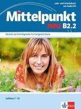 کتاب Mittelpunkt neu B2.2: Lehr- und Arbeitsbuch, Lektion 7-12 inkl. Audio-CD