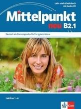 کتاب آلمانی Mittelpunkt neu B2.1: lehrbuch - und Arbeitsbuch, Lektion 1-6 + CD