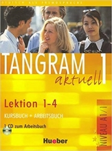 کتاب آلمانی تانگرام Tangram 1 aktuell NIVEAU A1/1 Lektion 1-4 Kursbuch + Arbeitsbuch + CD