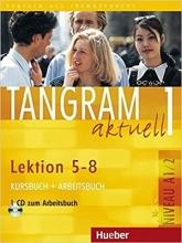 کتاب آلمانی تانگرام Tangram 1 aktuell NIVEAU A1/2 Lektion 5-8 Kursbuch + Arbeitsbuch + CD