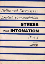 کتاب Drills and Exercises in English Pronunciation Stress and Intonation Part 2