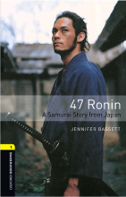 کتاب Oxford Bookworms 1 47Ronin-A Samurai Story From Japan+CD
