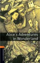 کتاب Oxford Bookworms 2 Alices Adventures in Wonderland+CD