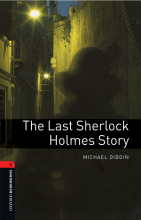 کتاب Oxford Bookworms 3 The Last Sherlock Holmes Story+CD