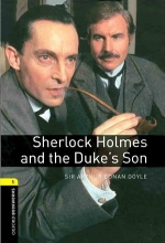 کتاب Oxford Bookworms 1 Sherlock Holmes and The Dukes Son