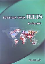 کتاب زبان فردر یور آیلتس اسپیکینگ اسکیل FURTHER YOUR IELTS SPEAKING SKILL