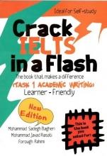 کتاب کرک آیلتس تسک 1 آکادمیک رایتینگ (Crack IELTS In a Flash (Task 1 Academic Writing