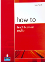 کتاب How to Teach Business English
