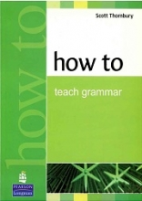 کتاب How to Teach Grammar