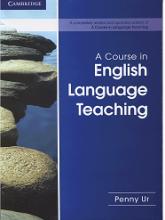 کتاب A Course in English Language Teaching