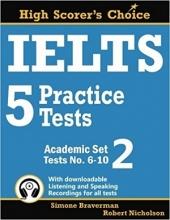 کتاب IELTS 5 Practice Tests, Academic Set 2: Tests No. 6-10