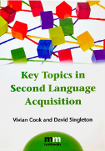 کتاب Key Topics in Second Language Acquisition