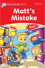 کتاب Dolphin Readers 2 Matts Mistake
