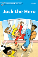 کتاب Dolphin Readers 1 Jack the Hero