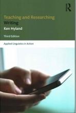 کتاب Teaching and Researching Writing (Third Edition)