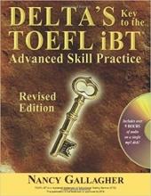 کتاب  Delta's Key to the TOEFL iBT: Advanced Skill Practice; Revised Edition