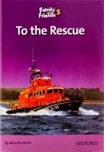 کتاب Family and Friends Readers 5 To the Rescue