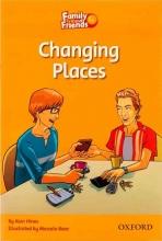 کتاب Family and Friends 4 Readers Changing Places